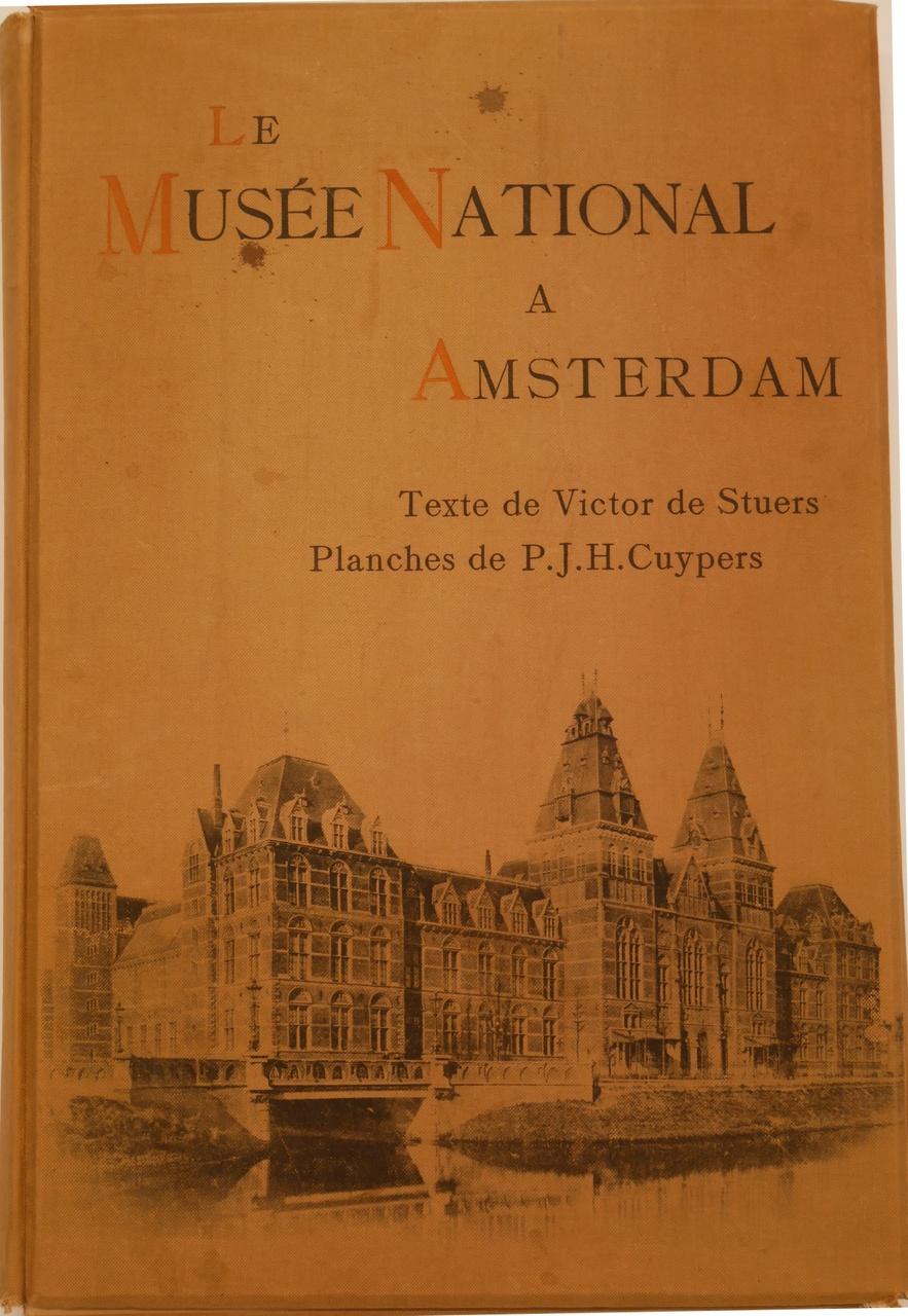 Het Rijksmuseum te AmsterdamLE MUSÉE NATIONAL A AMSTERDAM